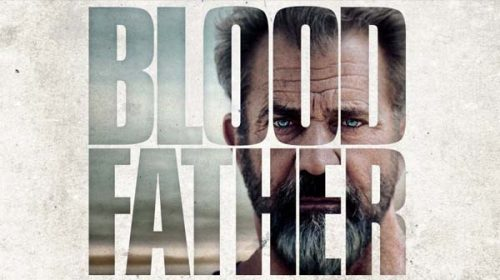 Кръвен баща | Blood Father (2016)