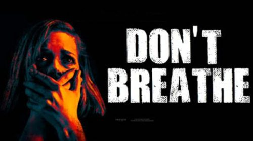 Не дишай |  Don't Breathe (2016)