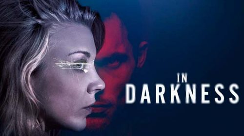 В мрак | In Darkness (2018)