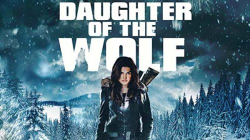 Дъщеря на вълка | Daughter of the Wolf (2019)